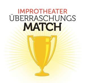 Impro Überraschungs-Match