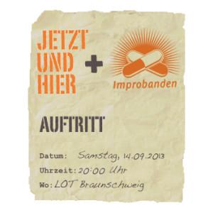 Jetzt und Hier & Improbanden in Braunschweig
